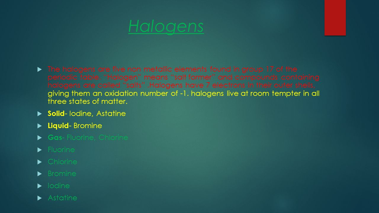 Introduction to the elements i am going to be talking about the halogens the halogens are five non metallic elements found in group 17 of the periodic gamestrikefo Image collections