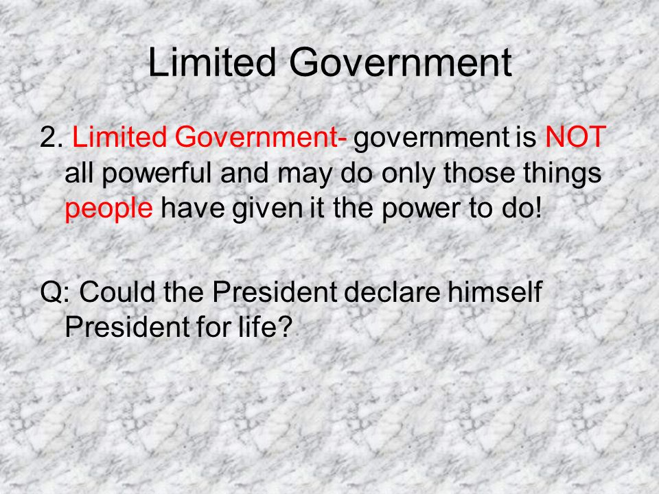 Limited Government 2.
