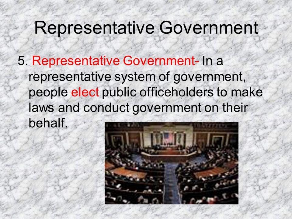 Representative Government 5.