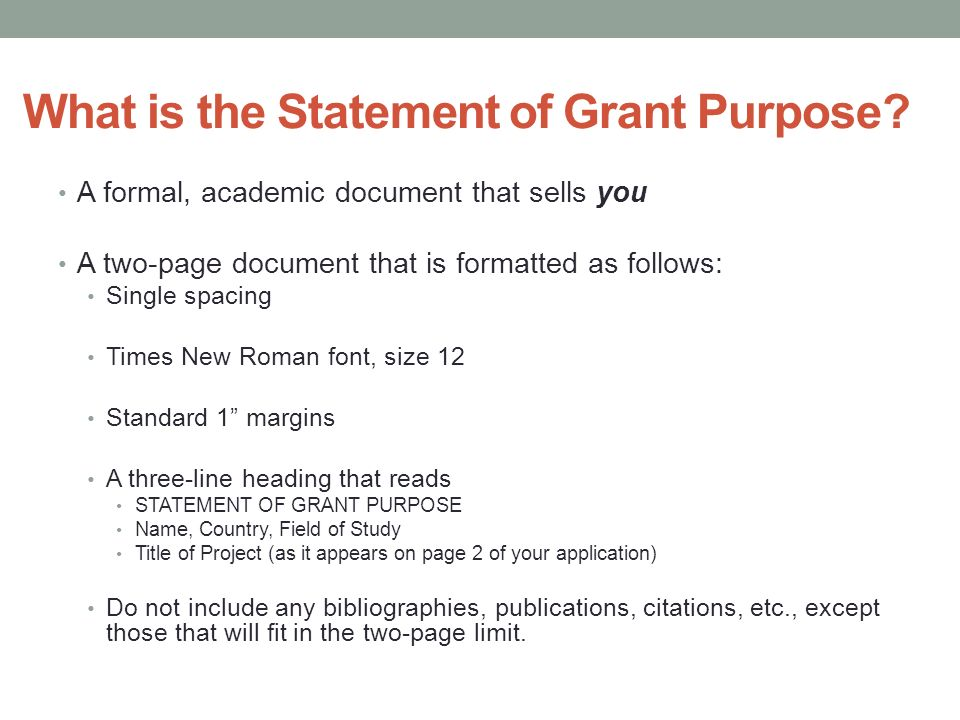 statement of grant purpose Statement of grant purpose carefully read the specific summary for the country to which you are applying: this is necessary for you to understand the nature of the program and the specific requirements, since the design of the english teaching assistant program (eta) program varies from country to country.