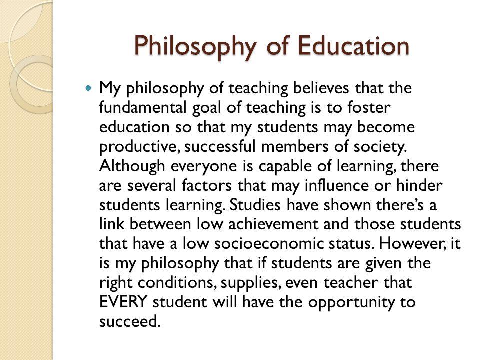 My Educational Philosophy Essay