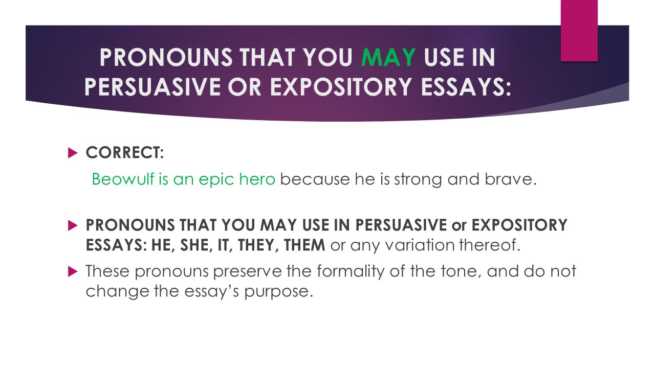 things you should already know but tend to forget ppt pronouns that you use in persuasive or expository essays iuml129micro correct beowulf is