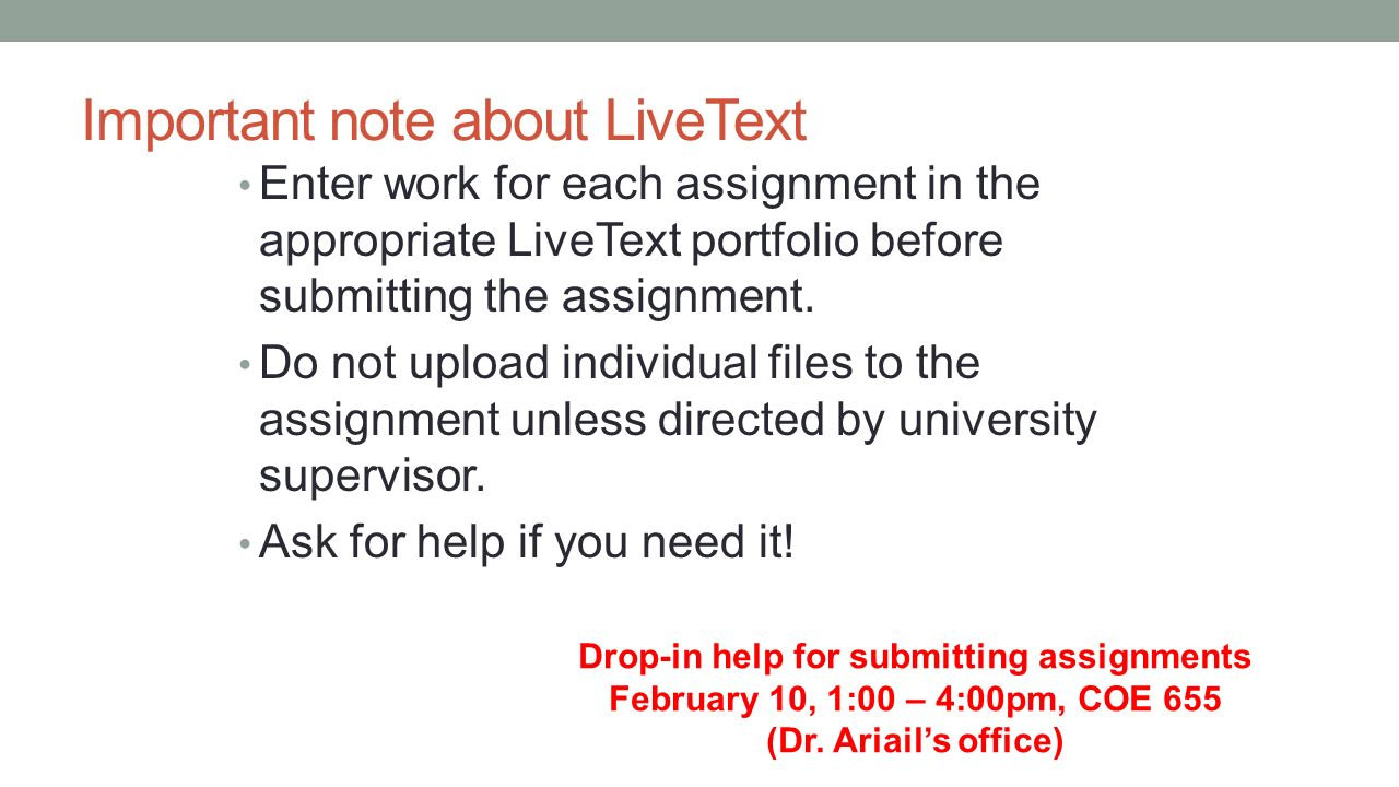 student teaching seminar 1 10 announcements student important note about livetext enter work for each assignment in the appropriate livetext portfolio before submitting