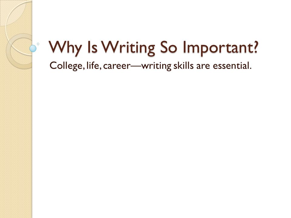 the importance of good writing skills essay Dissertation abstracts online and social sciences advantages of good writing skills paper for dissertation printing level the importance of quality essay writers.