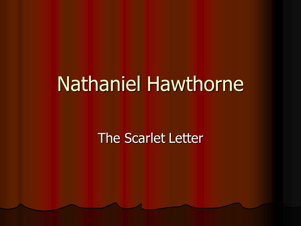 analyzing the branded sin in nathaniel hawthornes novel the scarlet letter The essay question is not on the document - this document can be used for note taking purposes scarlet is one quarter of the way between the colors red an analysis of the tragedy in nathaniel hawthornes novel the scarlet letter and orange.