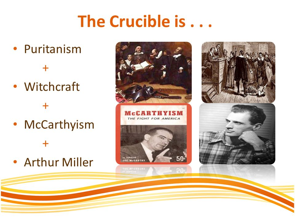 crucible history other essays The crucible by arthur miller the novel, the crucible was written in 1953 by arthur miller, which was based on the salem witch trials existing in the late 1600s in the play, abigail and several other young women accuse innocent citizens of salem for the action of witchcraft.