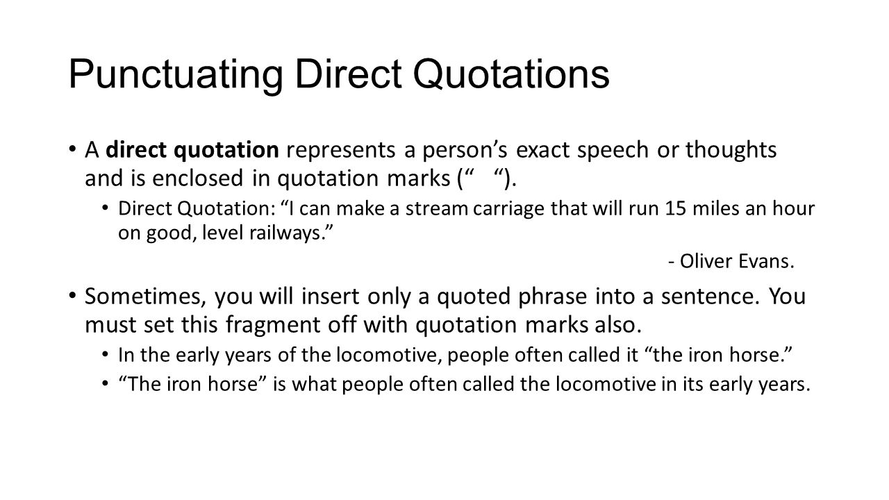 Punctuation With Quotes Quotationspunctuating Direct Quotations A Direct Quotation