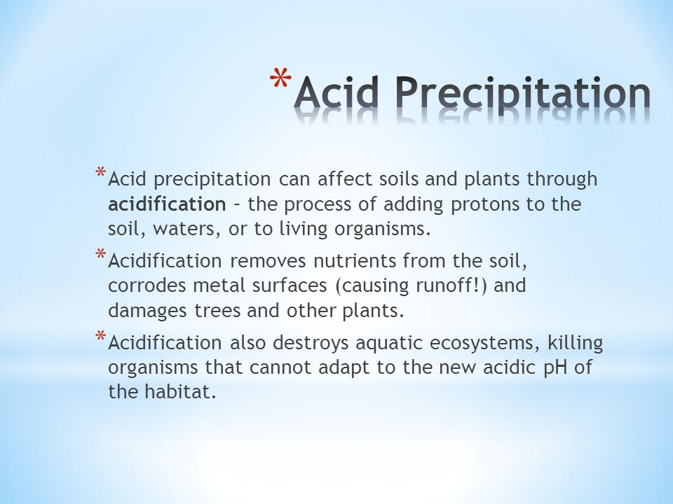 Why does acid precipitation form, and why is it such a serious ...