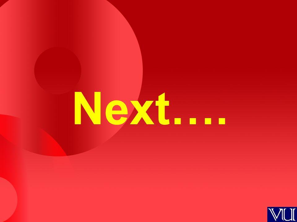 Next….