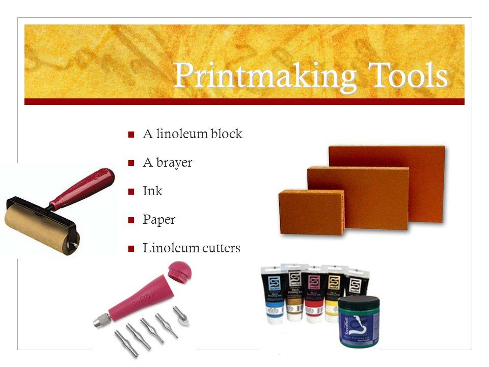 7 Printmaking Tools A Linoleum Block Brayer Ink Paper Cutters