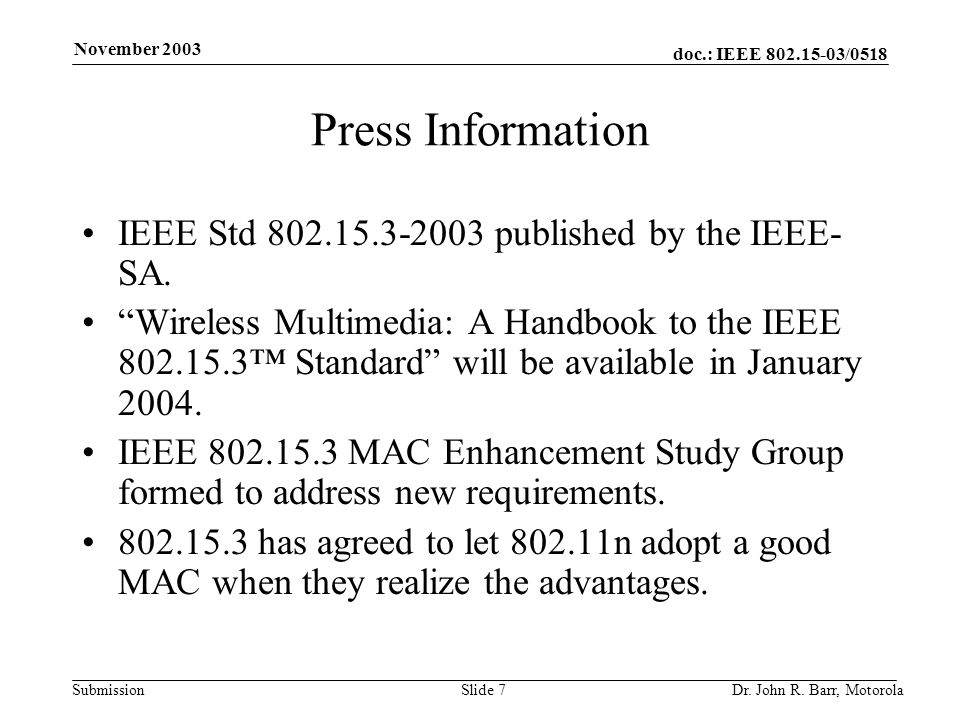 doc.: IEEE /0518 Submission November 2003 Dr.