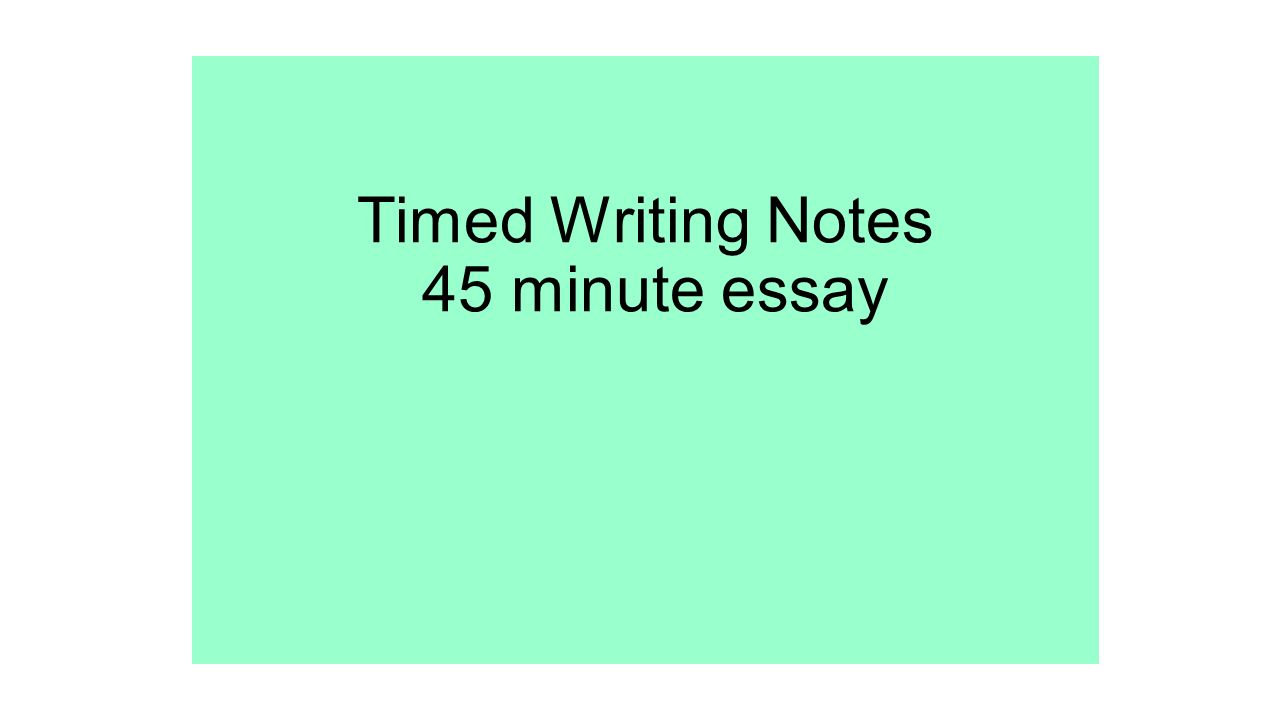 timed writing notes minute essay essay guidelines structuring  1 timed