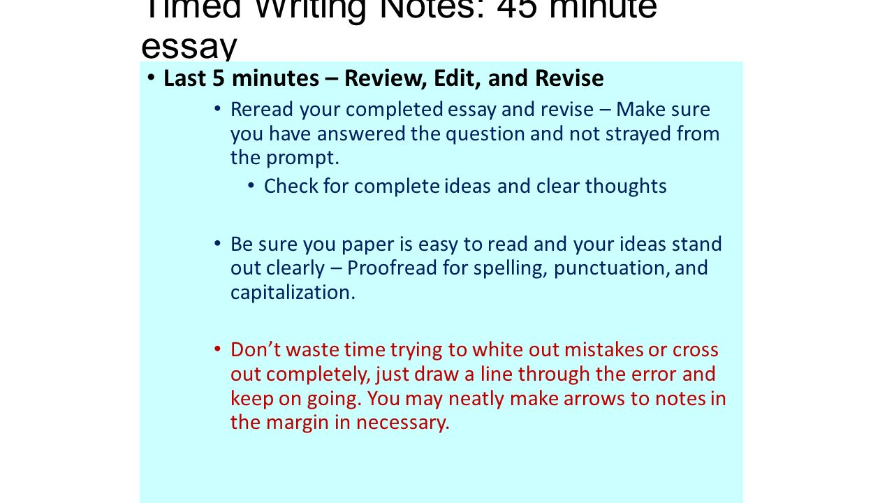 timed writing notes minute essay essay guidelines structuring timed writing notes 45 minute essay last 5 minutes review edit and
