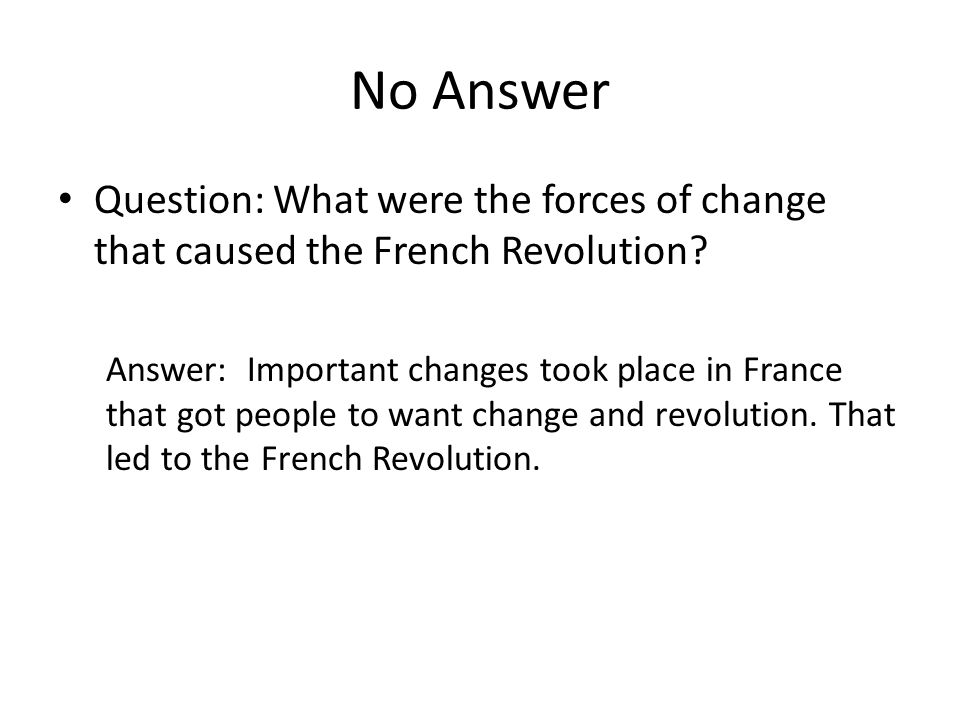 good essay answers look like no answer question what were the  no answer question what were the forces of change that caused the french revolution