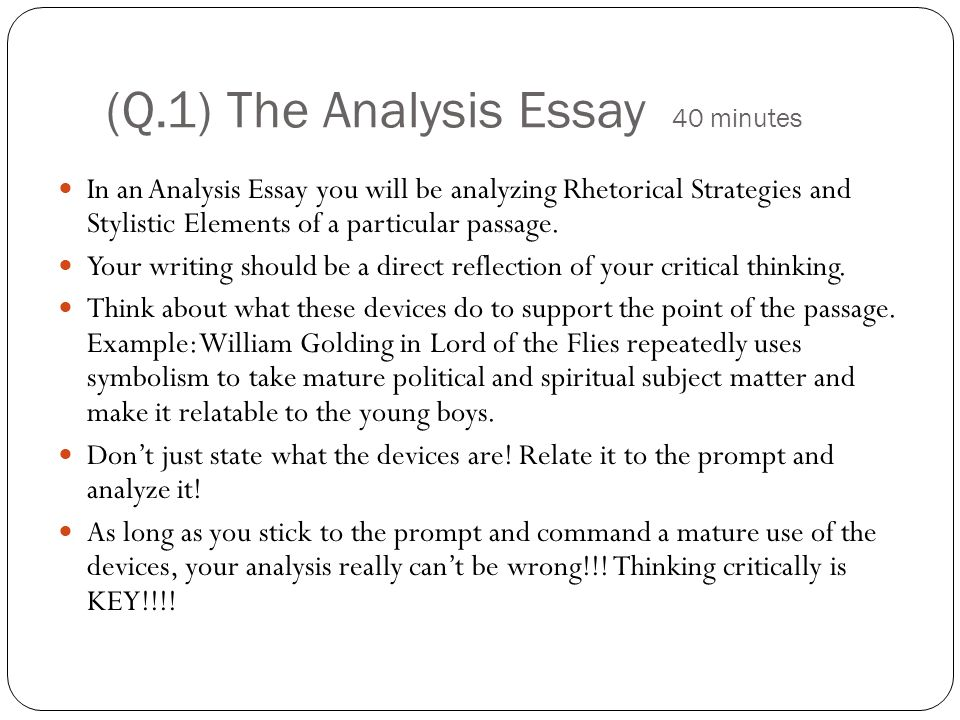Ap Language Exam. (Q.1) The Analysis Essay 40 Minutes In An