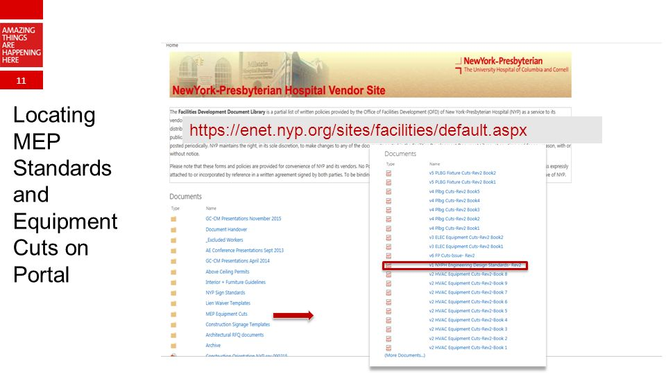 11 Locating MEP Standards and Equipment Cuts on Portal https://enet.nyp.org/sites/facilities/default.aspx