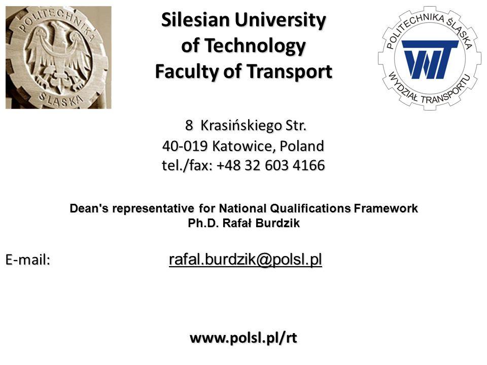 Silesian University of Technology Faculty of Transport 8 Krasińskiego Str.