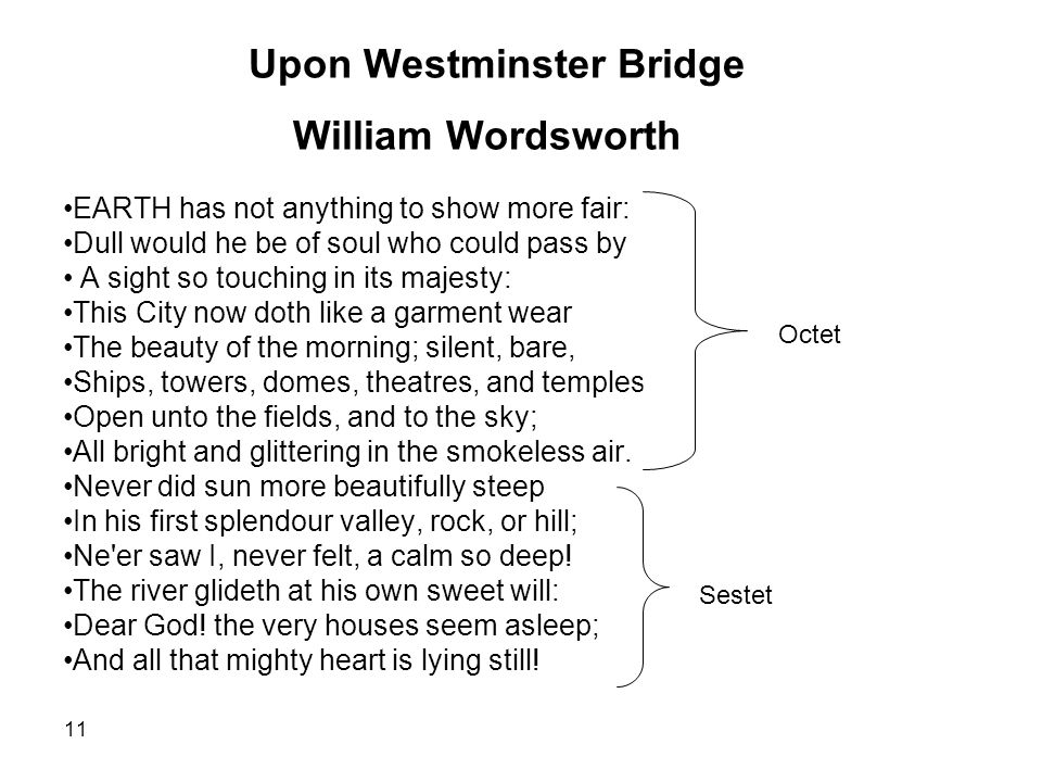 the poem composed upon westminster bridge essay Composed upon westminster bridge, september 3, 1802 is william wordsworth's sonnet to the capital city of london, written before the full effects of the industrial revolution had reached the metropolis wordsworth and his sister dorothy were on their way to the port of dover in july 1802, en.