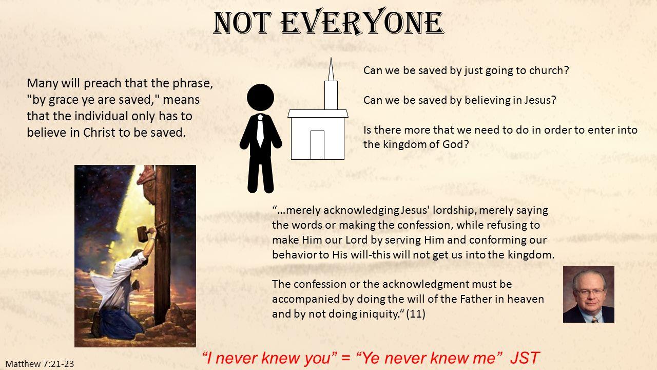 mathew 7 21 23 Not everyone who says lord, lord will enter the kingdom matthew 7:21-23 by bob wilkin.