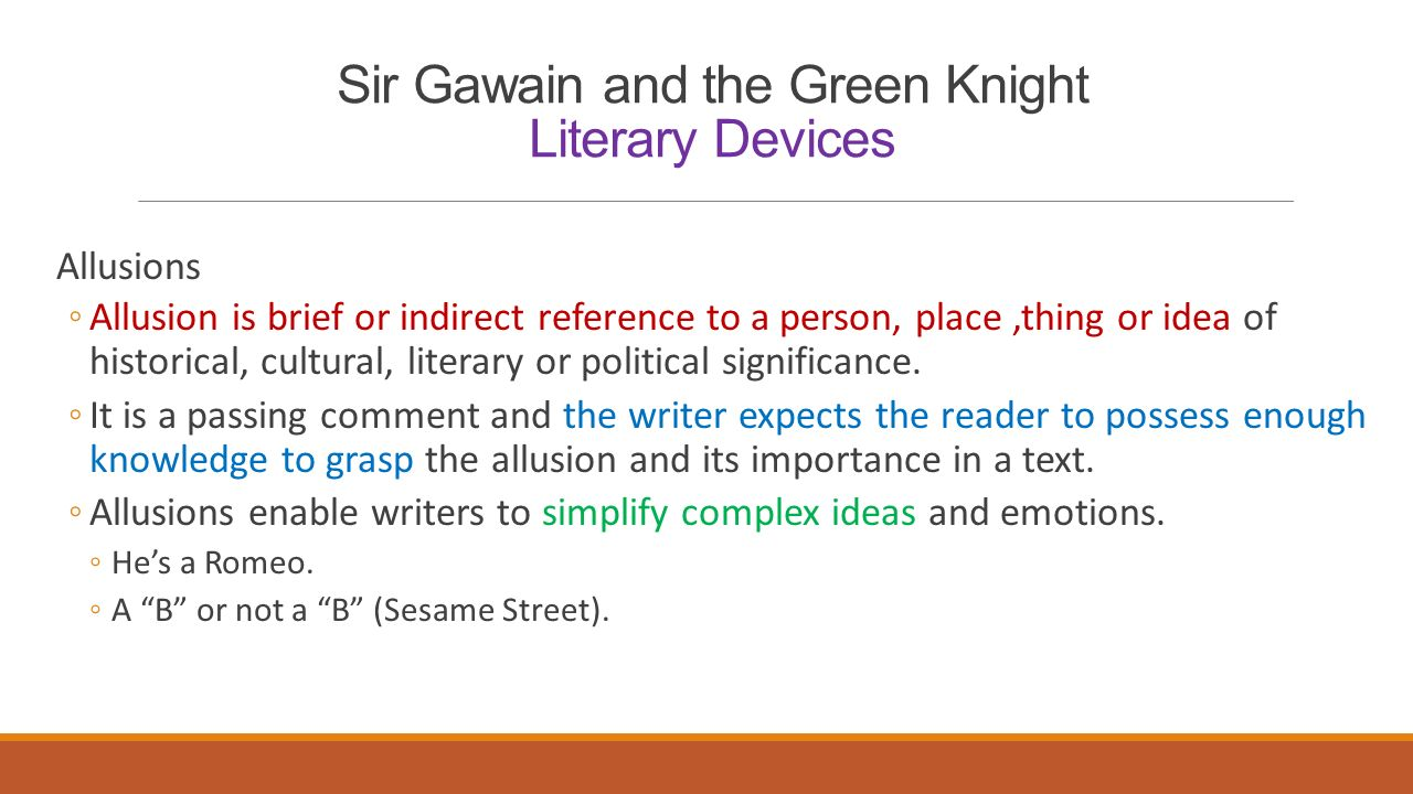 medieval r ce sir gawain and the green knight ppt  12 sir gawain and the green knight literary devices allusions ◦allusion is brief or indirect reference