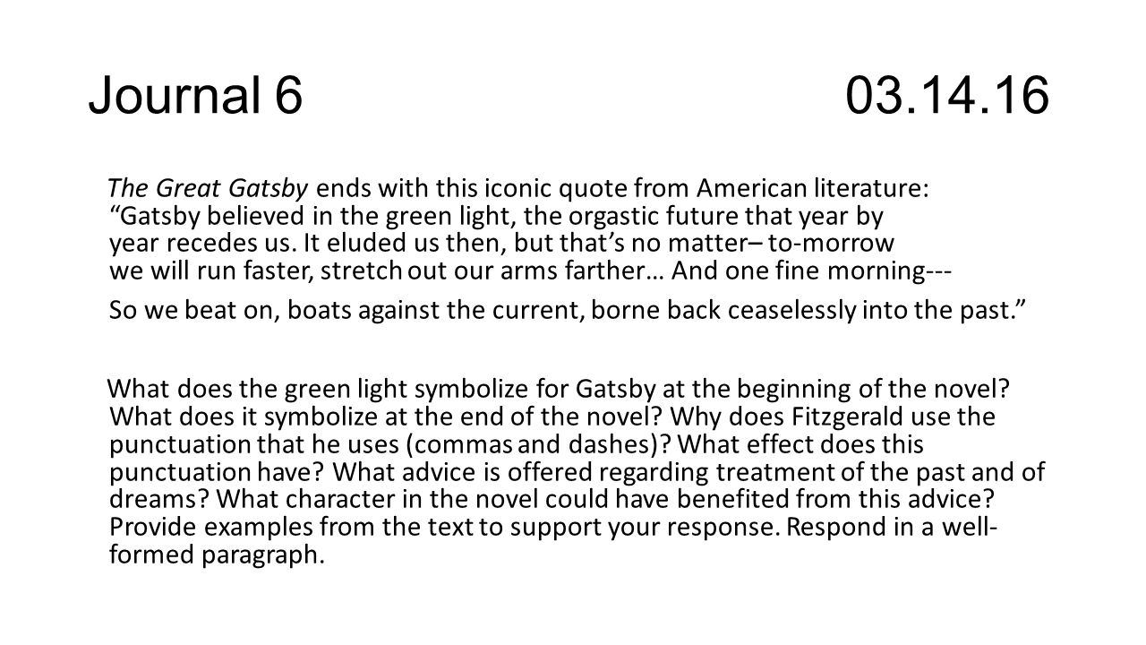 an analysis of the symbolism of the green light in f scott fitzgeralds novel the great gatsby