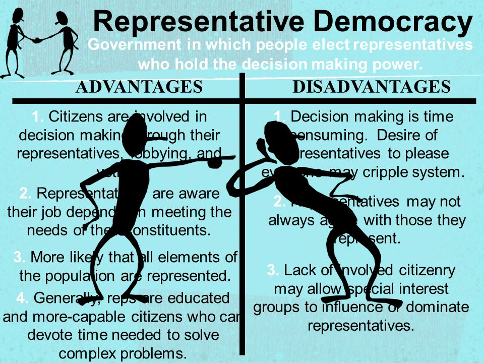 What are some advantages of representative democracy?