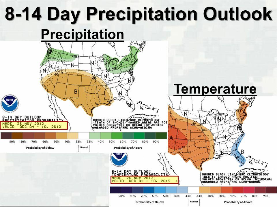 BUILDING STRONG ® 8-14 Day Precipitation Outlook Temperature Precipitation