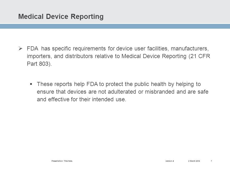 Fda medical device reporting annual user facility report