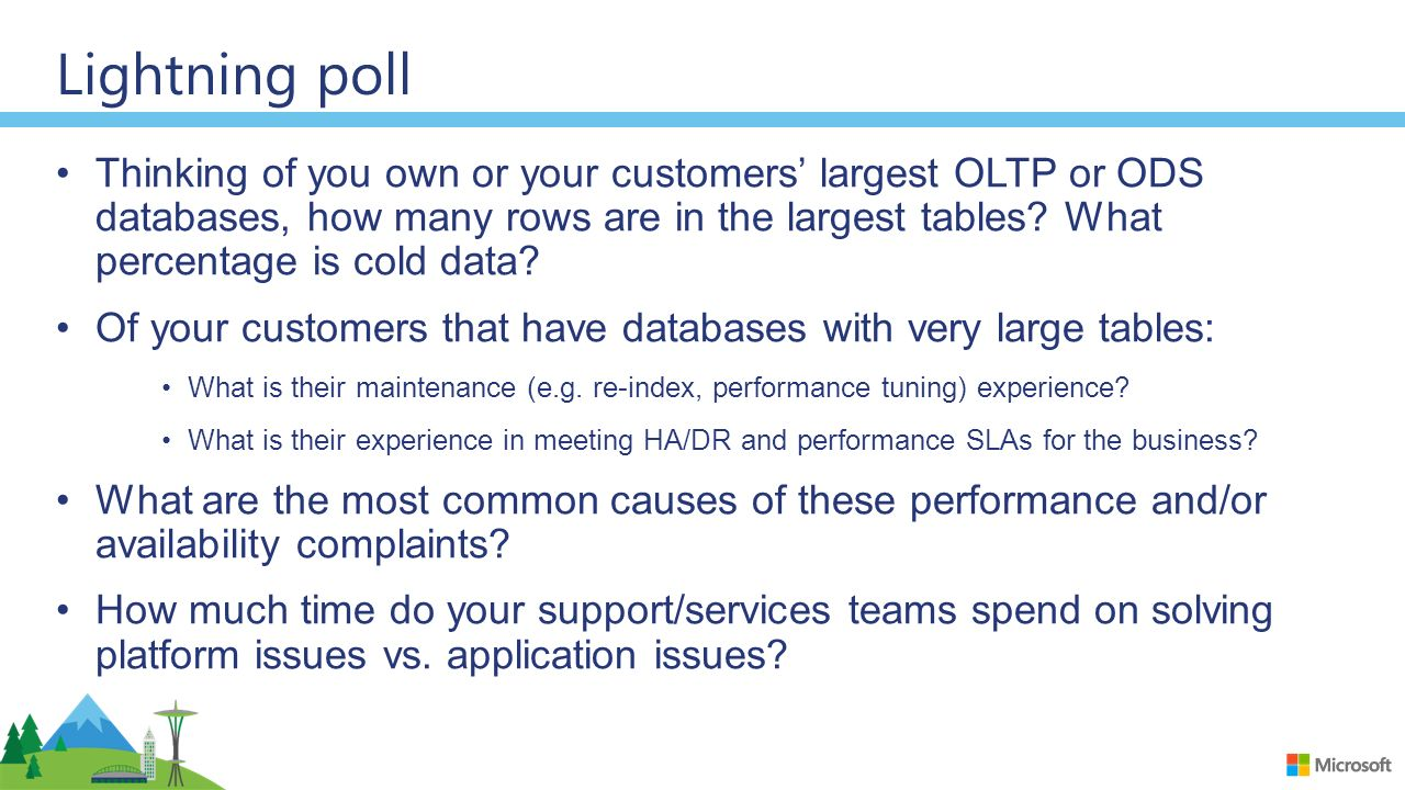 Lightning poll Thinking of you own or your customers' largest OLTP or ODS databases, how many rows are in the largest tables.