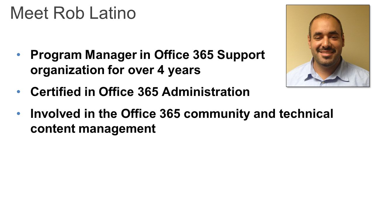 Microsoft virtual academy jamie mcallister sharepoint mvp 3 meet rob latino program manager in office 365 support organization for over 4 years certified in office 365 administration involved in the office 365 1betcityfo Gallery