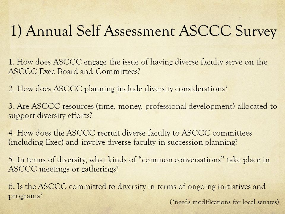 1) Annual Self Assessment ASCCC Survey 1.