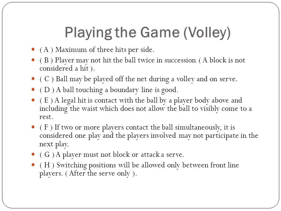 Mr. Schmidt Volleyball. Volleyball Basic Rules THE SERVE ( A ...