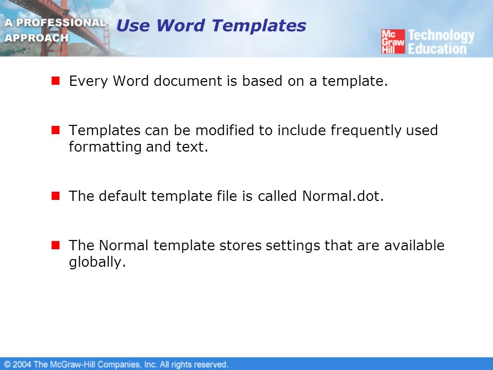 use word templates every word document is based on a template