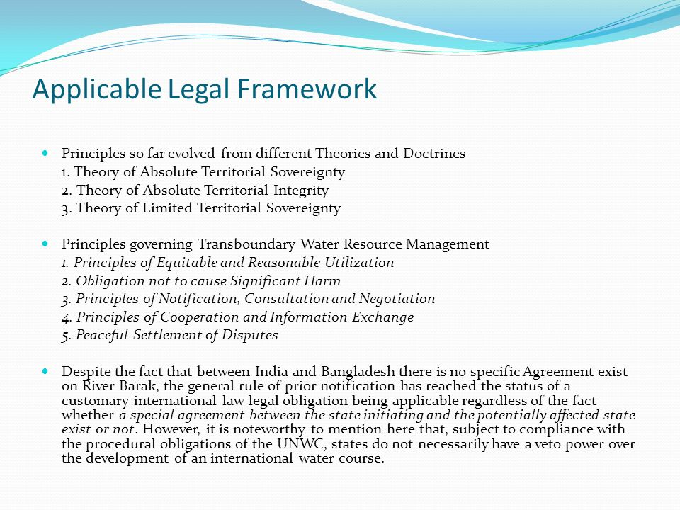 Applicable Legal Framework Principles so far evolved from different Theories and Doctrines 1.