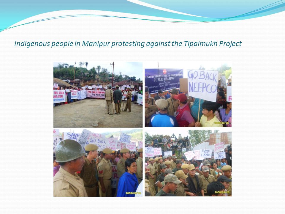 Indigenous people in Manipur protesting against the Tipaimukh Project