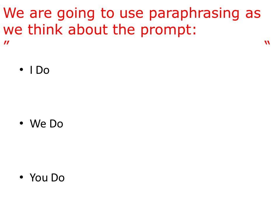 How exactly do you paraphrase?