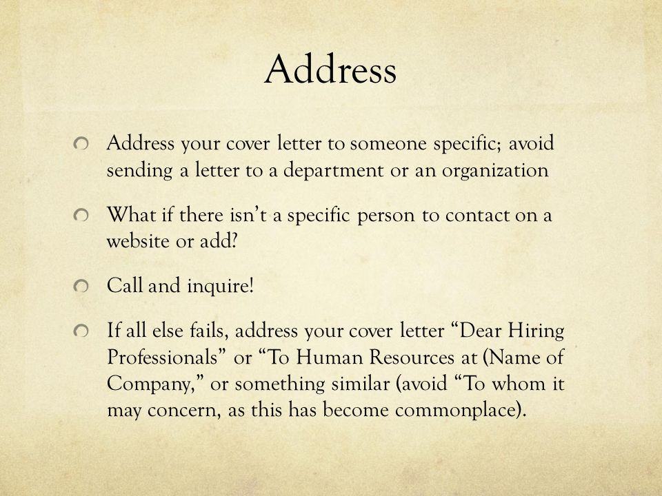 addressing a cover letter to hr department It is a common practice to send a cover letter while sending a resume to the human resource department of an organisation a cover letter is basically a summary of your cv and it gives the hiring authority an opportunity to evaluate you in much less time.