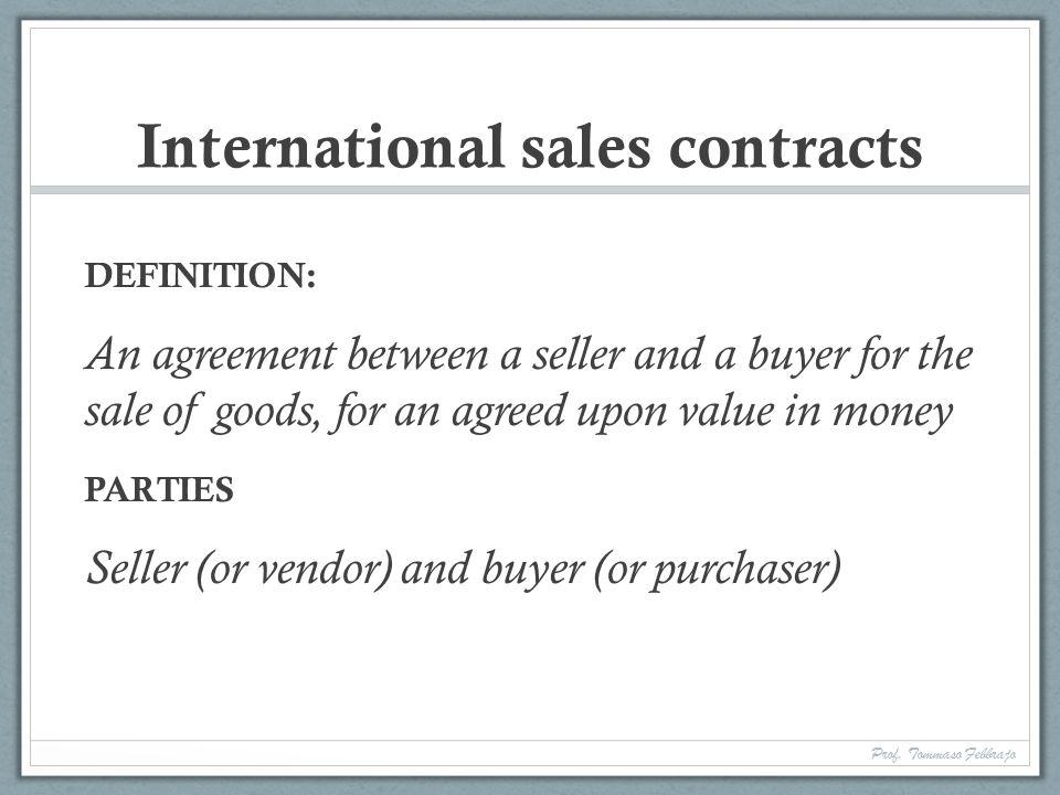 International Contract Law Prof. Tommaso Febbrajo Prof. Tommaso