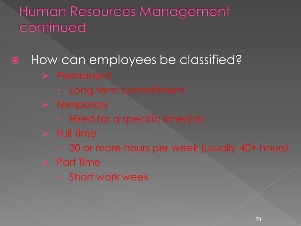  How can employees be classified.