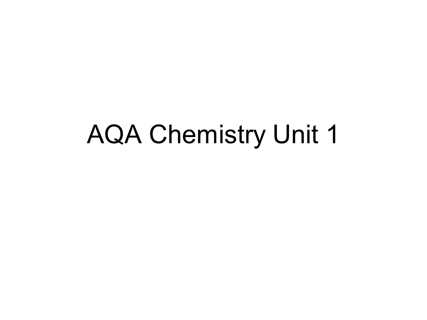Aqa chemistry unit 1 atoms all substances are made of atoms an 1 aqa chemistry unit 1 urtaz Images