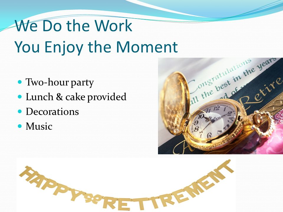 host your retirement party at the oaks health club. - ppt download, Powerpoint templates