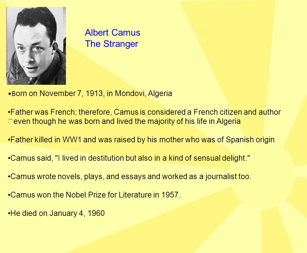 camus - the stranger essay Essay 9-k in the stranger, albert camus portrays meursault, the book's narrator and main character, as aloof, detached, and unemotional he does not think much about events or their consequences, nor does he express much feeling in relationships or during emotional times.