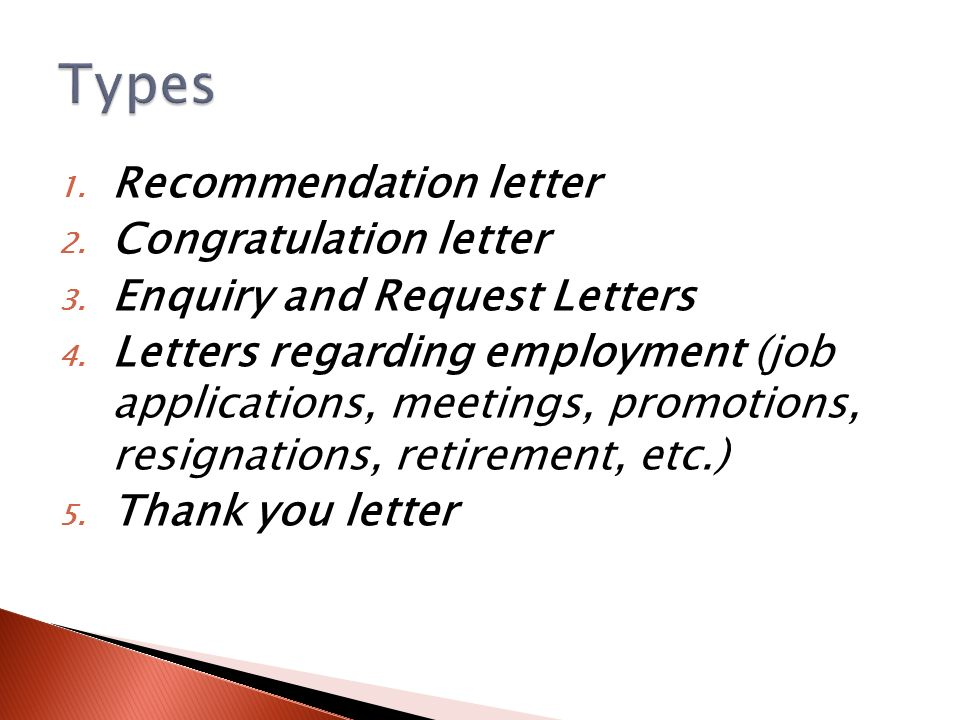 1. Recommendation Letter 2. Congratulation Letter 3. Enquiry And