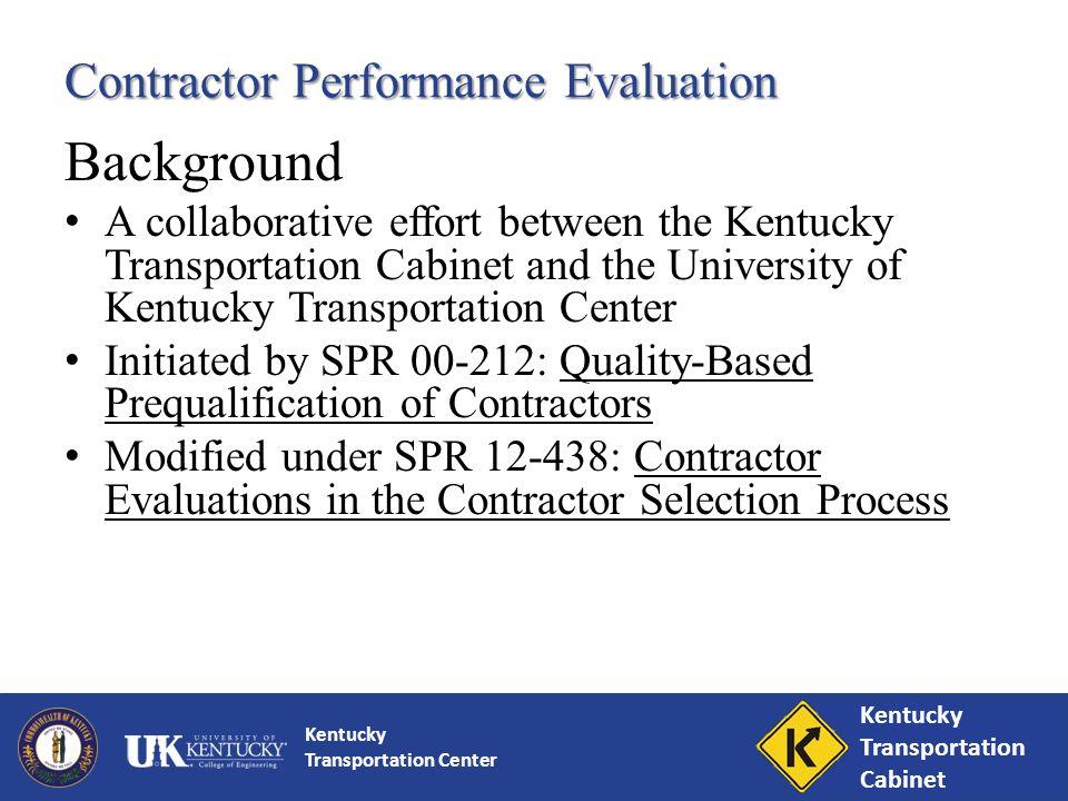 Kentucky Transportation Center Contractor Performance Evaluations ...