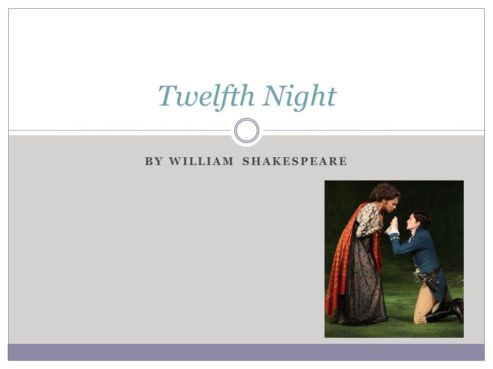 a look at foolish characters in the twelfth night by william shakespeare The role of the fool in twelfth night by william shakespeare in words to make him look foolish in william shakespeare's twelfth night there are.