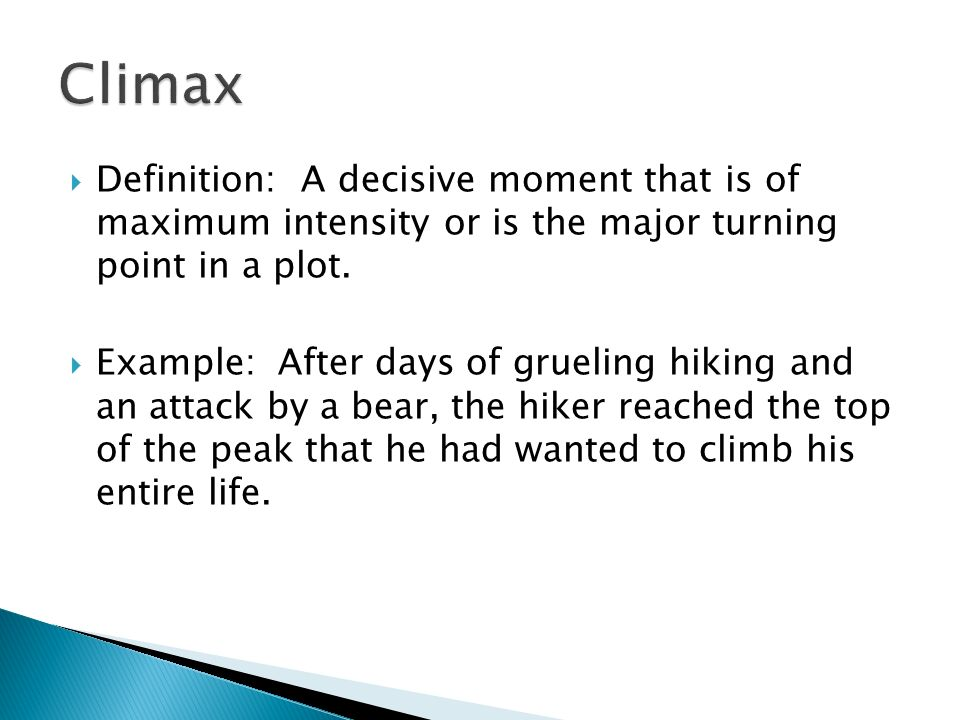 Great Definition: A Decisive Moment That Is Of Maximum Intensity Or Is The Major  Turning