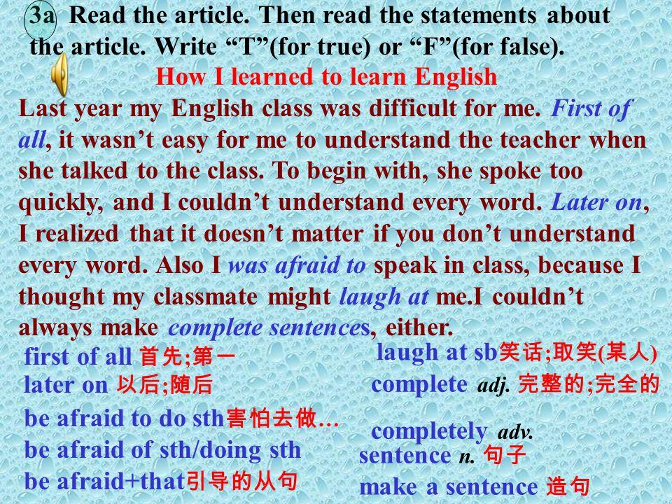 3. 听磁带是一种好的学习英语的方法. _________ _____ ______ is a good way to learn English.