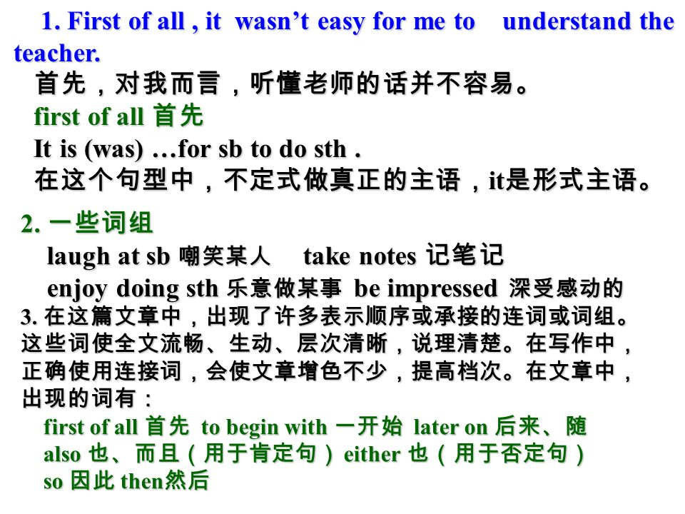 Write T (for true) or F (for false) The writer found learning English difficult because… 1.