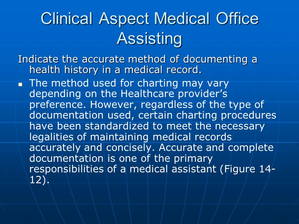 Clinical Aspect Medical Office Assisting State the need for a health ...