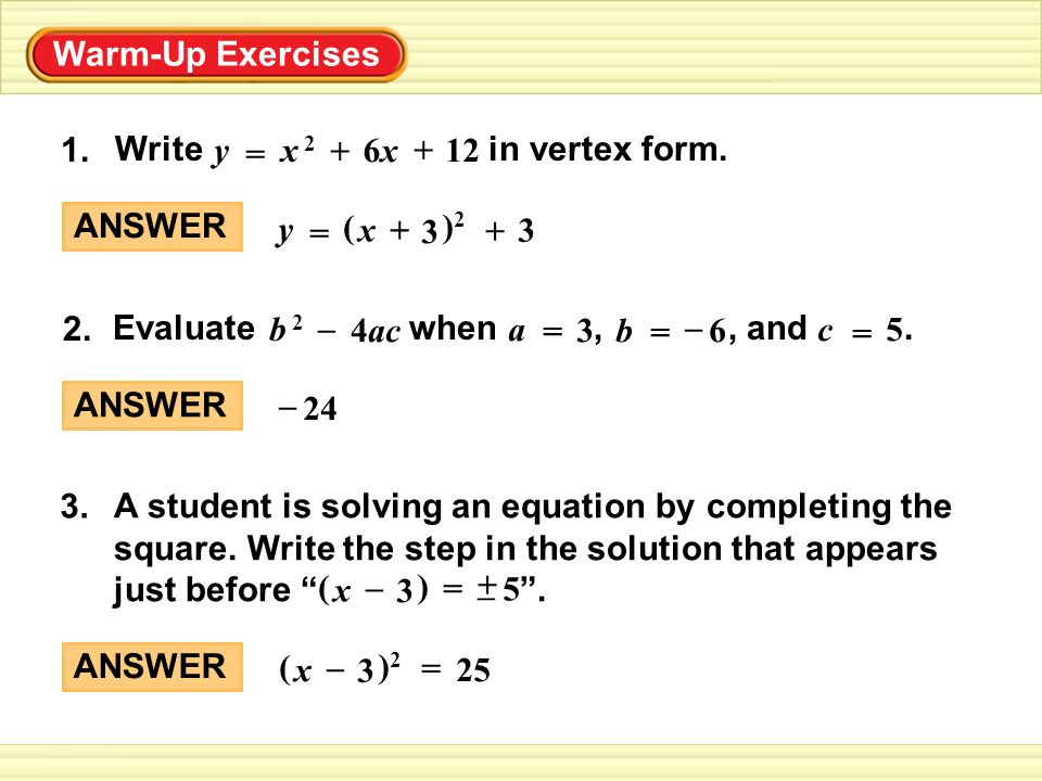Warm-Up Exercises Write in vertex form. 1. ANSWER ( )2)2 x 3 + y 3 ...